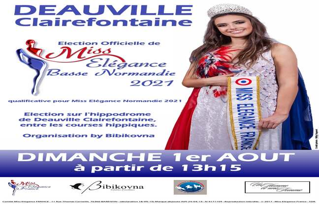 Election Officielle Miss Elégance Basse Normandie 2021 Dimanche 01/08 13h15