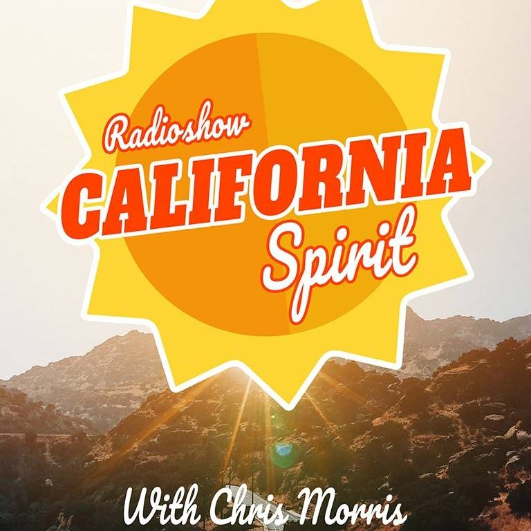 California Spirit Radio Show   #ChrisMorris #26