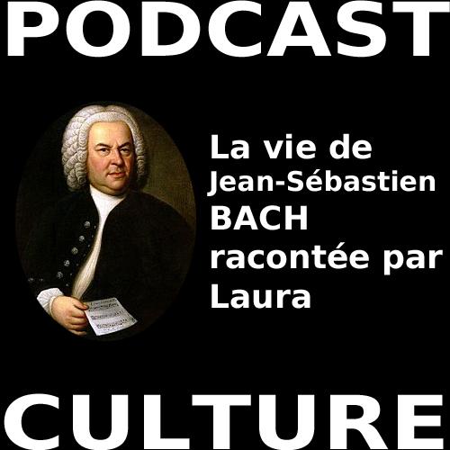 La vie de Jean-Sébastien BACH
