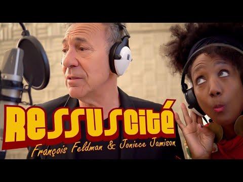 FRANÇOIS FELDMAN & JONIECE JAMISON - RESSUSCITÉ (clip officiel)
